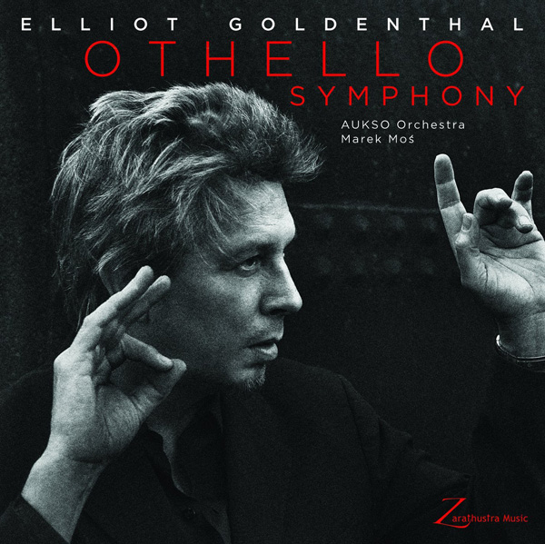 ELIOT GOLDENTHAL OTHELLO SYMPHONY [2014]
